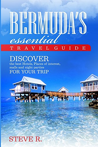 Bermuda essential Travel Guide - Discover the best Hotels,Places of interest,m