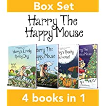 The Complete Harry The Happy Mouse Collection: All four Harry The Happy Mouse books. (English Edition)