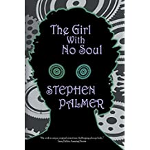 The Girl With No Soul (The Factory Girl Trilogy Book 3)