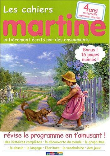 Les cahiers Martine 4 ans Maternelle Moyenne Section : Révise le programme en t'amusant !