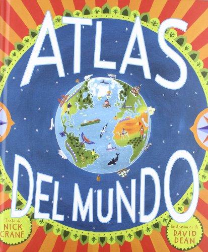 Atlas del mundo (Álbumes ilustrados)