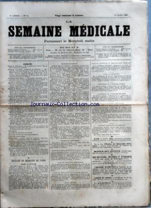 SEMAINE MEDICALE (LA) [No 12] du 20/03/1889 - ACTES OFFICIELS - DR LAGUESSE - FACULTES DE MEDECINE DE PARIS - THESES DE DOCTORAT - EXAMEN DE SAGES-FEMMES - COUR DE PHYSIOLOGIE - PROF. RICHET - CONFERENCE DE PATHOLOGIE INTERNE - TRAVAUX RATIQUE D'HISTOLOGIE - CONCOURS D'AGREGATION DE CHIRURGIE