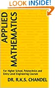 #6: Applied Mathematics: For Higher School, Polytechnics and Entry Level Engineering Courses