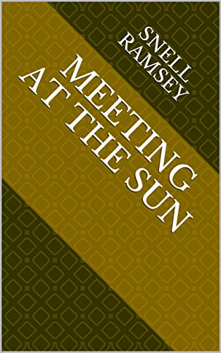 Meeting At The Sun (Finnish Edition) por Snell Ramsey