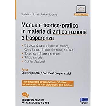 Manuale Teorico-Pratico In Materia Di Anticorruzione E Trasparenza