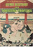 Sumo history and yokozuna profiles (The Wonderful world of sumo)