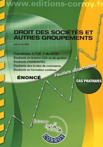 Droit des sociétés et autres groupements - Énoncé : Candidats à l'UE 2 du DCG, Cas pratiques