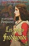 Les voiles de Frédégonde par Fetjaine
