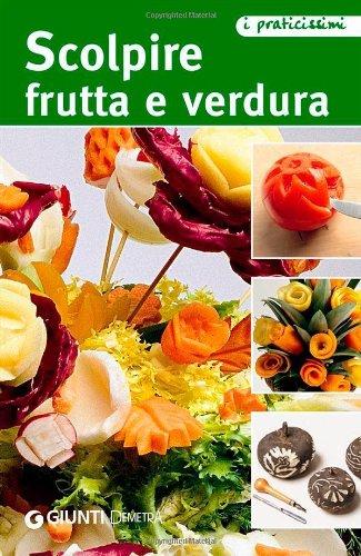 scolpire-frutta-e-verdura-praticissimi