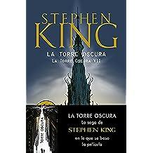 La Torre Oscura (La Torre Oscura VII) (BEST SELLER)