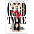 The Good Die Twice (Chase Dagger Series Book 1)