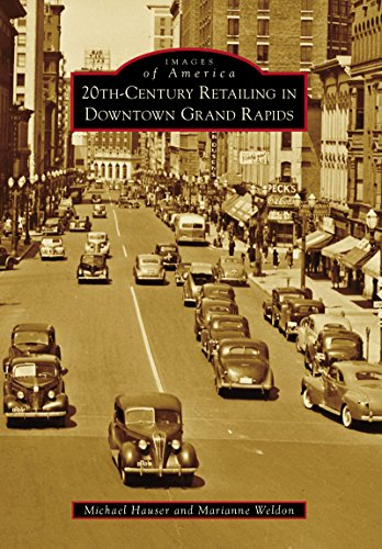20th-Century Retailing in Downtown Grand Rapids (Images of America) (English Edition)