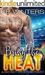 Bring The Heat: A Bad Boy Sports Roma...
