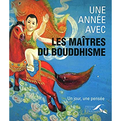 Une année avec les maîtres du Bouddhisme (UNE ANNEE AVEC)