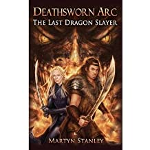 [( The Last Dragon Slayer: Deathsworn ARC By Stanley, Martyn ( Author ) Paperback Jul - 2014)] Paperback