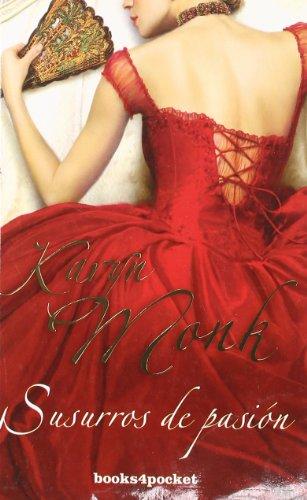 Susurros de pasión (Books4pocket romántica)