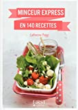 Petit livre de - Minceur express en 140 recettes...