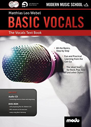 Basic Vocals: The Vocals Text Book. Gesang. Lehrbuch mt CD + DVD.