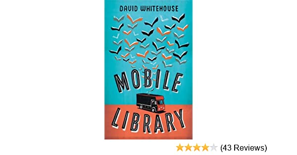 Mobile Library: Amazon co uk: David Whitehouse