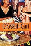 Gossip Girl 1: Ist es nicht schön, gemein zu sein? (Die Gossip Girl-Serie, Band 1)