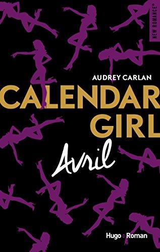 Calendar Girl - Avril par [Carlan, Audrey]