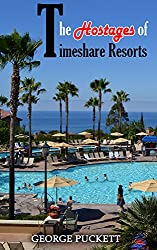 The Hostages of Timeshare Resorts: Release The Hostages (English Edition)