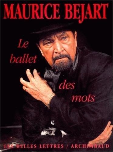 Le Ballet des mots par Maurice Béjart