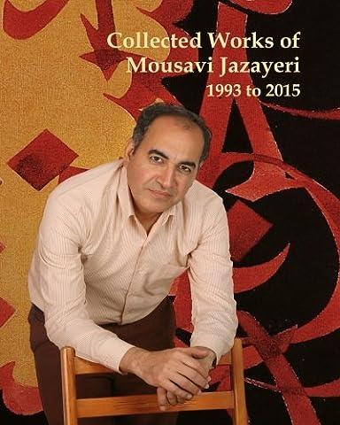 Collected Works of Mousavi Jazayeri: 1993 to 2015