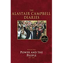 Diaries Volume Two: Power and the People: 2 (The Alastair Campbell Diaries)