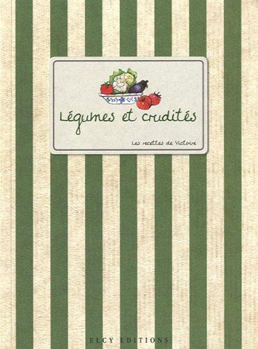 Légumes et crudités par Victoire