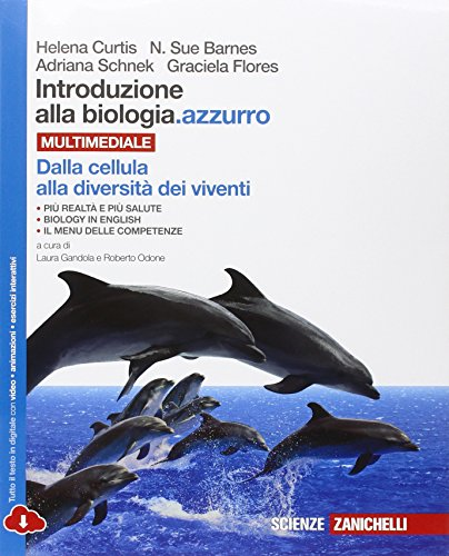 Introduzione alla biologia.azzurro. Dalla cellula alla diversità dei viventi. Per le Scuole superiori. Con espansione online