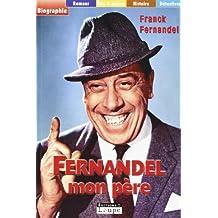 Fernandel, mon père (grands caractères)