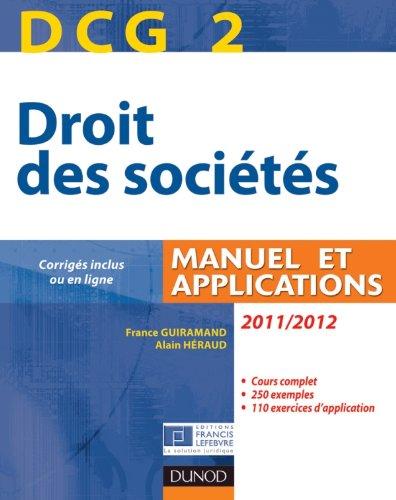 DCG 2 - Droit des sociétés 2011/2012 - 5e éd. - Manuel et applications, questions de cours corrigées
