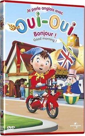Oui-Oui - Je parle anglais avec Oui-Oui - 1 - Bonjour ! / Good morning !