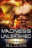 Madness Unleashed: Dragons of Zalara Book 1