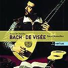 Bach / De Visée : Suites pour théorbe
