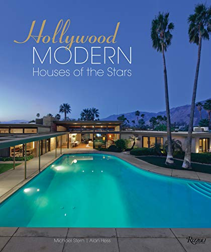 Hollywood Modern: Houses of the Stars: Design, Style, Glamour Hollywood-style Fashion
