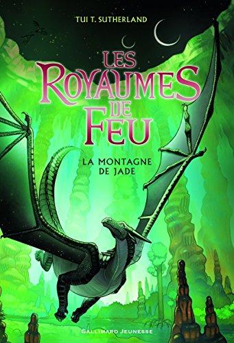 Les Royaumes de Feu: La montagne de Jade par Tui T. Sutherland