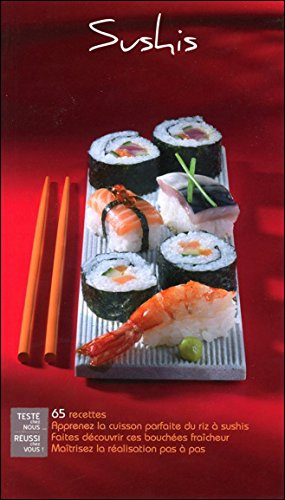 Sushis - 65 recettes