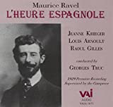 Ravel : L'Heure Espagnole (Historic 1929 Recording)