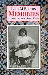 Memories: Incorporating Perverse and Foolish and Memory in a House by Lucy M. Boston (2003-08-02)