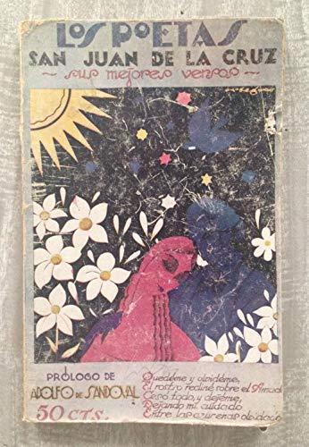 LOS POETAS, Nº 30. SAN JUAN DE LA CRUZ. Sus mejores versos. Prólogo de Adolfo de Sandoval