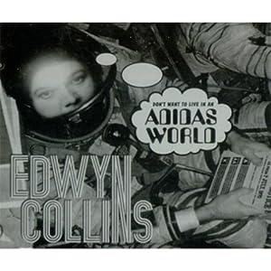 Edwyn Collins -  Adidas World CDS
