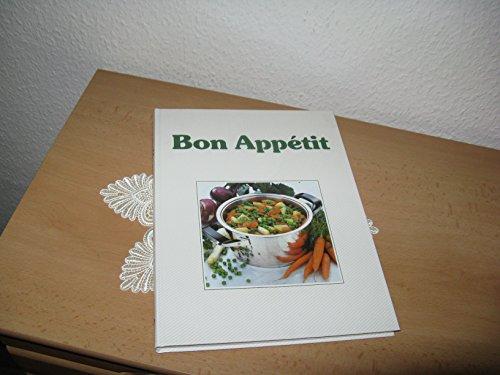 Bon Appétit. Das AMC-Garbrevier der modernen Küche mit Rezepten von Gisela Nau.