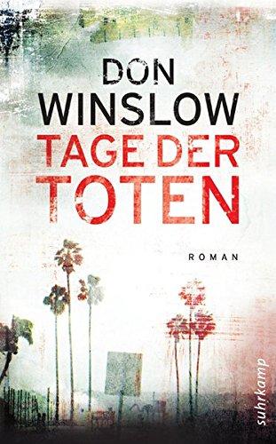 Tage der Toten: Kriminalroman (suhrkamp taschenbuch)