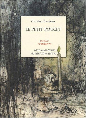 Le Petit Poucet par Caroline Baratoux