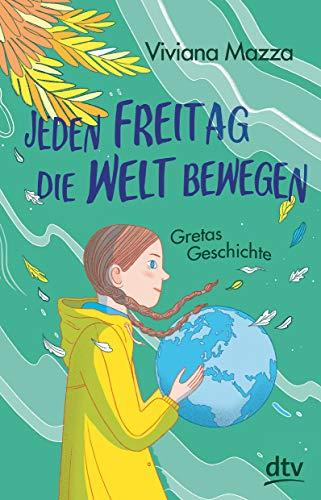 Jeden Freitag die Welt bewegen - Gretas Geschichte