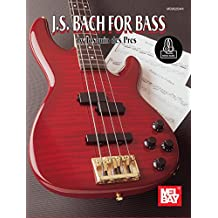 J.S. Bach for Bass (English Edition)