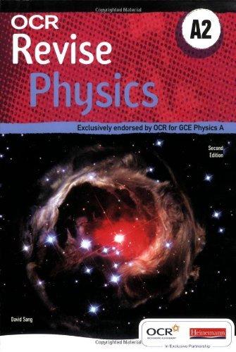 A OCR Revise A2 Physics (OCR GCE Physics A) by Mr David Sang (2008-11-25)