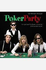 PokerParty: Kultiger Spaß für Zocker und solche, die es werden wollen Broschiert